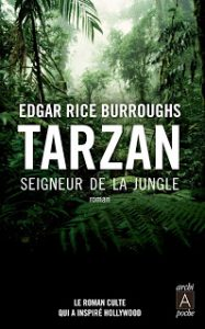 Tarzan, tome 1 - Tarzan seigneur de la jungle par Edgar Rice Burroughs