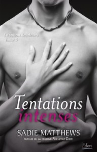 la-saison-des-desirs-tome-3-tentations-intenses-sadie-matthews