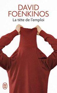 la-tete-de-lemploi-de-david-foenkinos