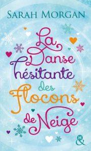 la-danse-hesitante-des-flocons-de-neige-par-sarah-morgan