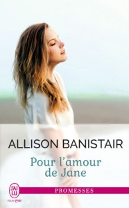 %e2%98%99-pour-lamour-de-jane-%e2%98%99-par-alliston-banistair