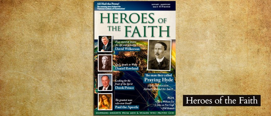 Heroes of the Faith January - March 2015