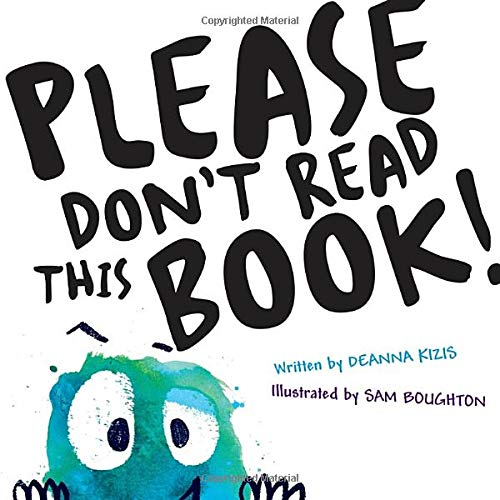 Please Don't Read this Book!