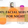 DIY Facial Serum for Night, Acne Prone Skin, Indian Beauty Blog, Skincare