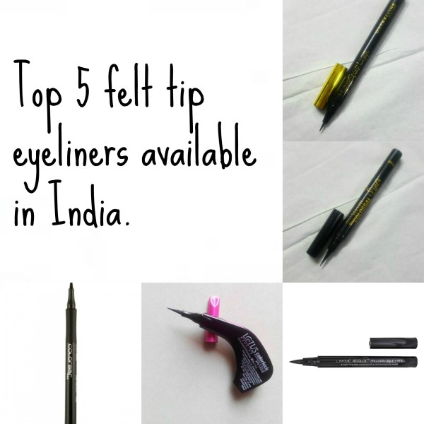 Top 5 Felt tip/Pen tip Eyeliners in India, Prices, Buy Online, Indian Makeup and Beauty Blog