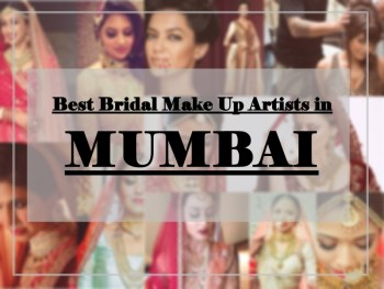Best Bridal Makeup Artists in Mumbai, Prices, Contact Details