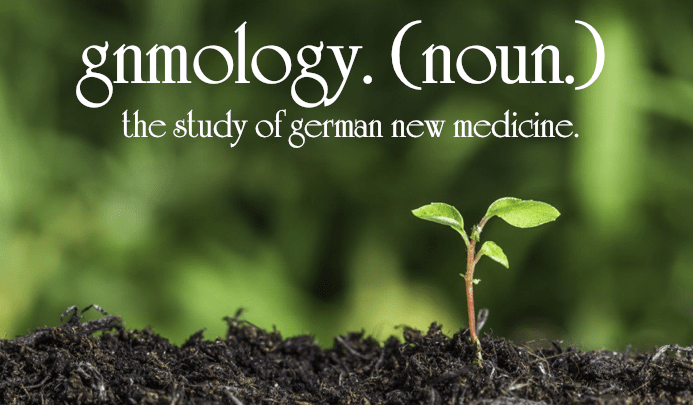 Gnmology. The Study of German New Medicine