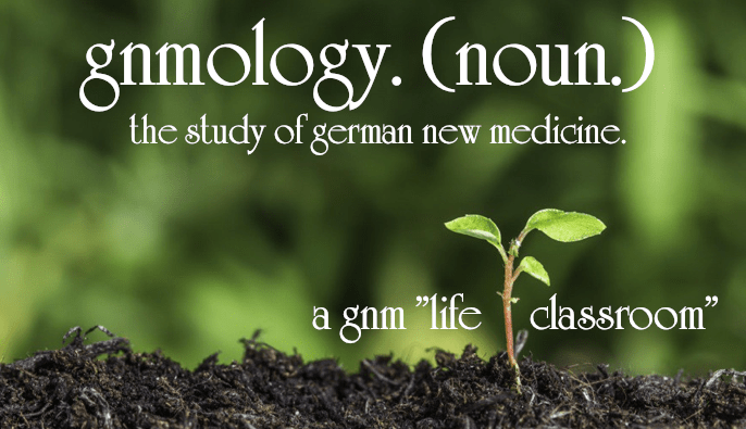 "German New Medicine ""life classroom."" - gnmology"