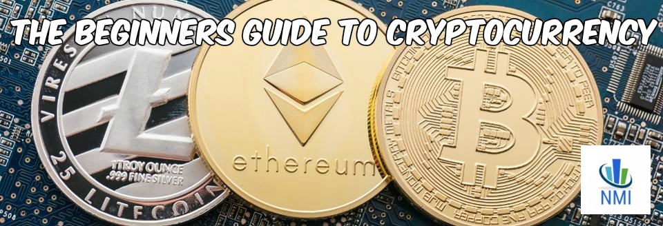The Beginner's Guide to Cryptocurrency