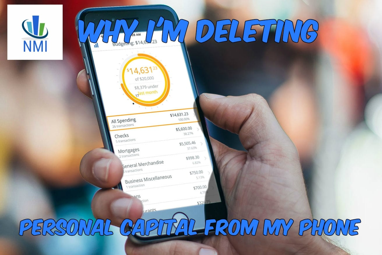 "Why I'm Deleting ""Personal Capital"" From My Phone!"