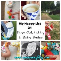 Happy List 21 - days out, hubby and baby smiles