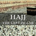 The Obligation of Hajj-The Fifth Pillar of Islam