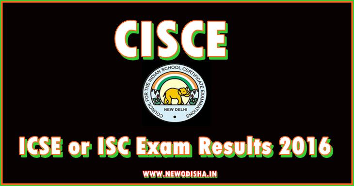 CISCE Class X and Class XII Exam Results 2016