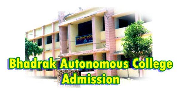 MPMIR Spot Admission in Bhadrak Autonomous College – 2016 – 17
