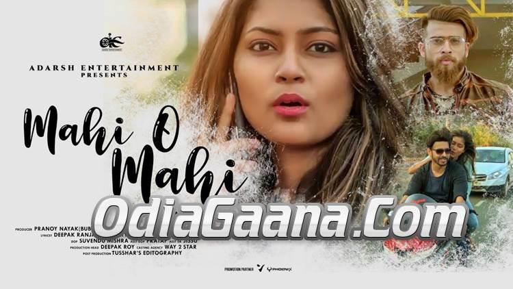 Mahi O Mahi Mere Mahi New Odia Album Full HD Video Song