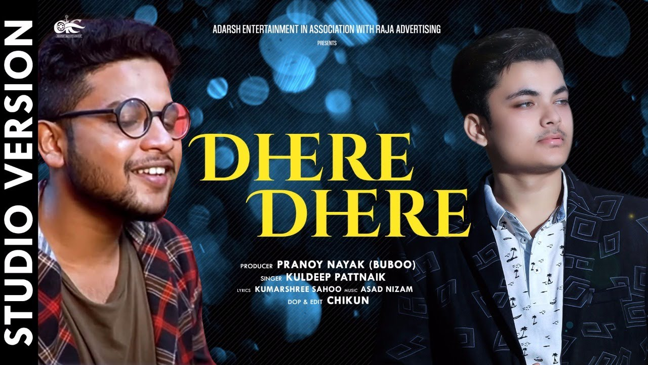 Dhere Dhere New Odia Album Full Audio Song by Kuldeep Pattnaik