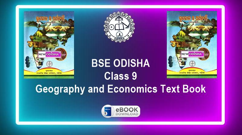 Geography and Economics (SSG) Odisha Board Class 9th Text Book