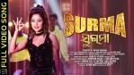 Surma – Odia Full HD Video Song by Elina Samantaray and Dev J