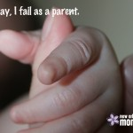 Every Day, I Fail As A Parent
