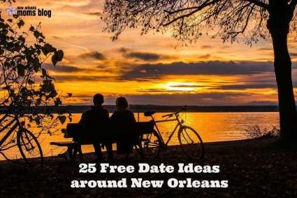 Free Dates in NOLA I New Orleans Moms Blog