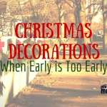 Christmas Decorations :: When Early is Too Early