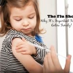 The Flu Shot: Why it's Important for your Entire Family!