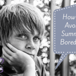 How to Avoid Summer Boredom