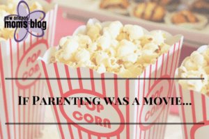 if-parenting-were-a-movie
