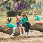All Girls Can! Help Fund a Local Mom's Kickstarter Campaign by Pre-Ordering Inspiring Shirts!