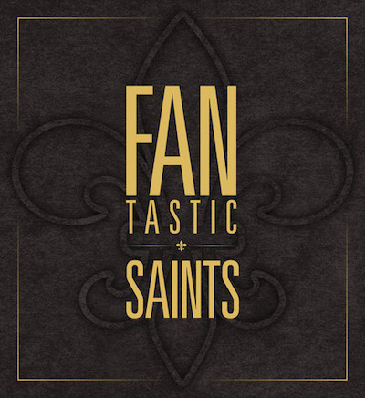 The FANtastic Saints