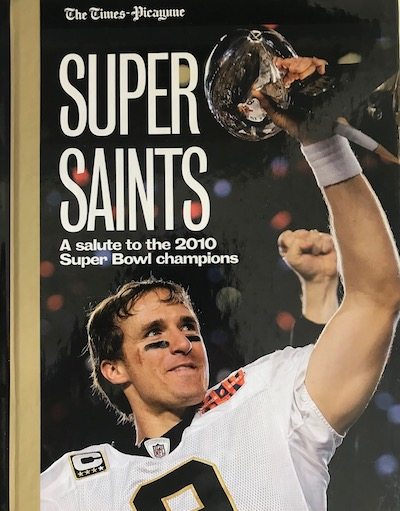 Super Saints - A Salute To The 2010 Super Bowl Champions