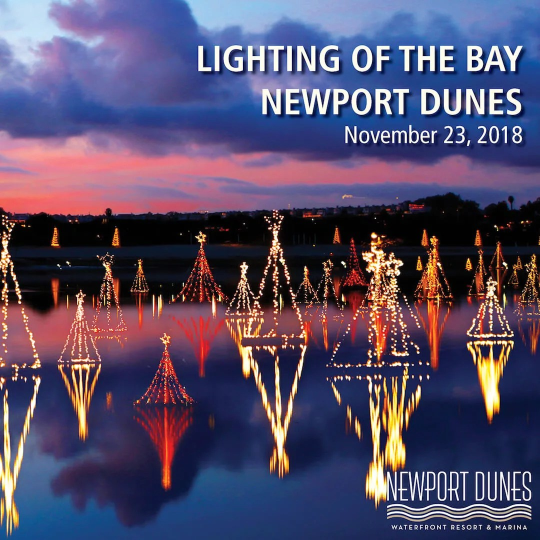 lighting of the bay newport dunes
