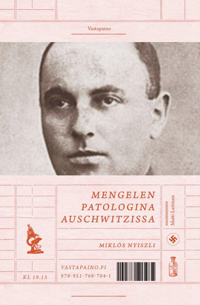 Mengelen patologina Auschwitzissa. Kirja ilmestymässä!
