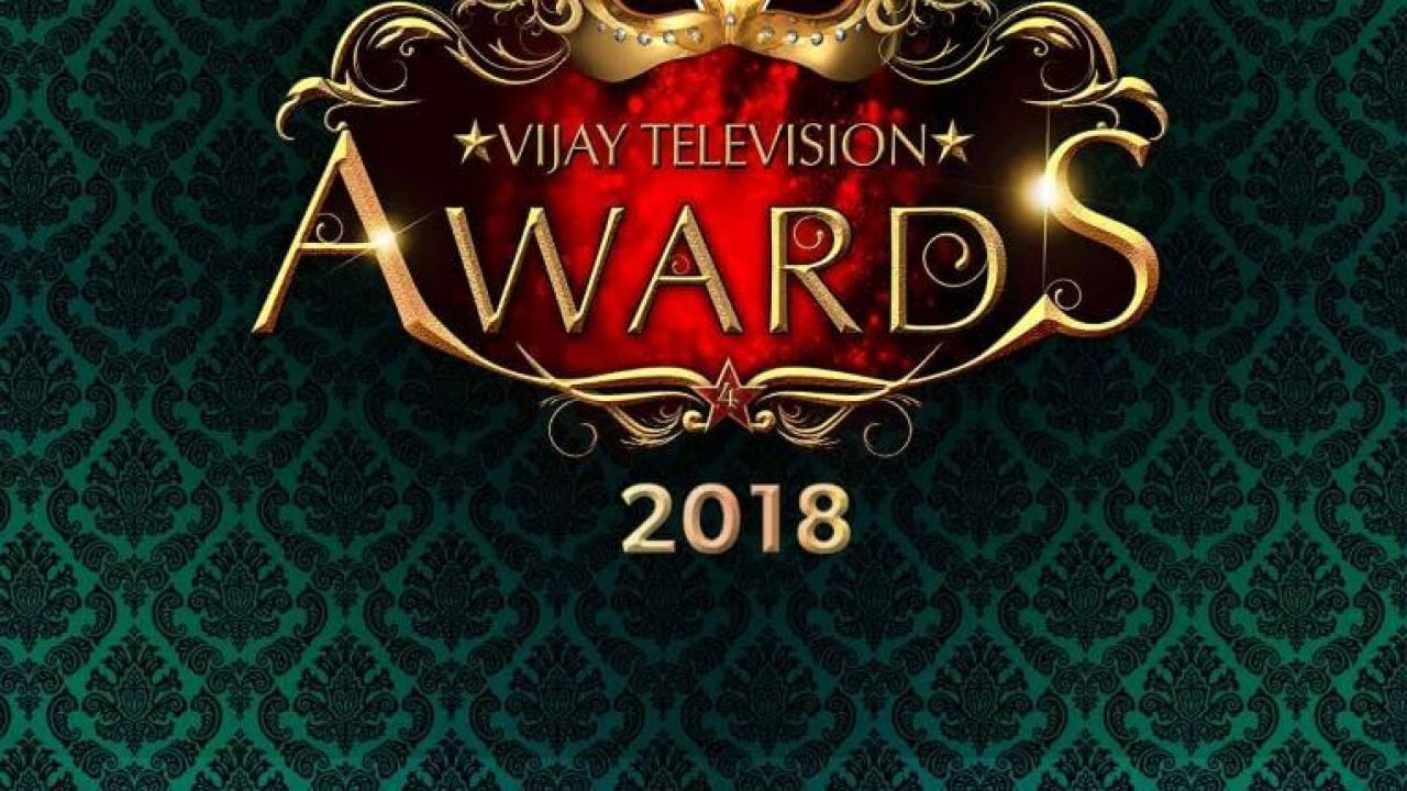 4th Annual Vijay Television Awards 2018 | Complete Winners