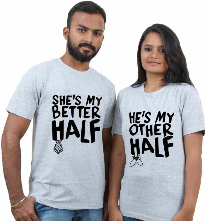 He's & She's My Better Half Couple T-Shirt