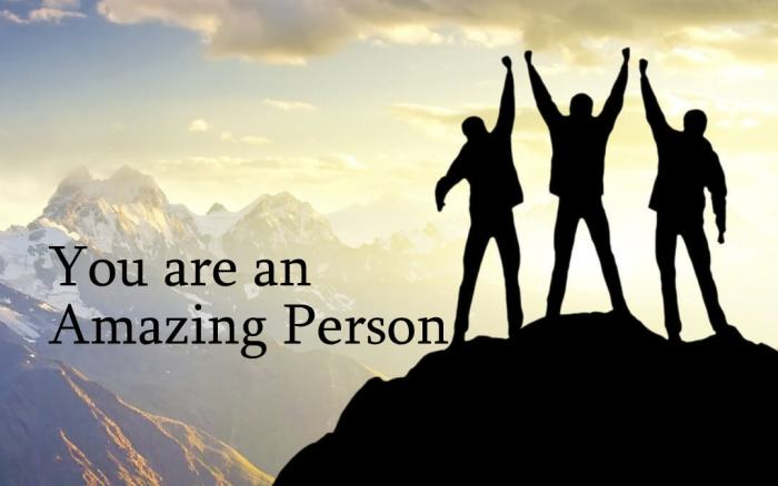 You are an Amazing Person