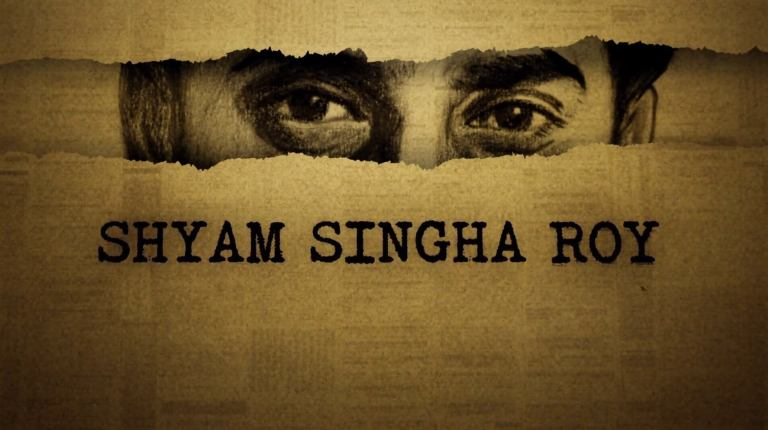 Shyam Singha Roy Movie (2021): Cast |  Preview |  Trailer |  Songs |  Date of publication