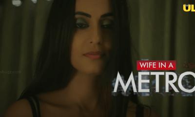 Wife In A Metro Ullu