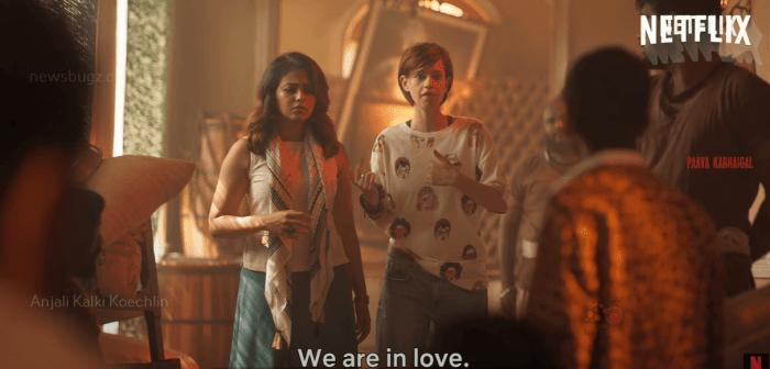 Anjali and Kalki Koechlin's Netflix Paava Kadhaigal Scene Goes Viral