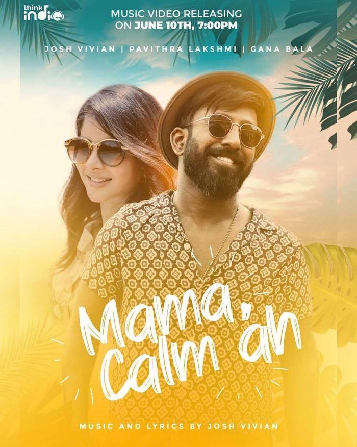 Watch Mama Calm Ah Full Video Song | Josh Vivian | Pavithra Lakshmi