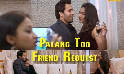 Palang Tod Friend Request Ullu