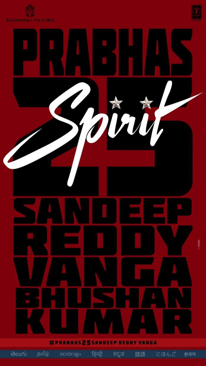 Spirit Movie (Prabhas 25) Full Details: Cast | Trailer | Songs | Release Date