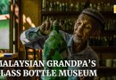 Malaysian grandfather turns glass waste on beaches into his own museum exhibits
