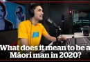 What does it mean to be a Māori man in 2020? | Kōrero100