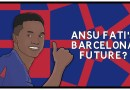 Why Ansu Fati's Barcelona future is so complicated