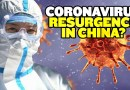 Coronavirus Resurgence in China?