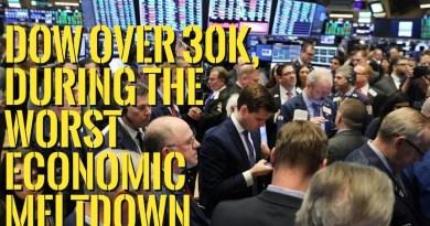👉Dow Jones over 30K, During The Worst Economic Meltdown !!