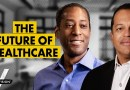Investing in The Spectacular Future for Health Care (w/ Ed Harrison and Charles Kennedy)
