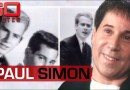 Paul Simon on life after Simon and Garfunkel success 60 Minutes Australia