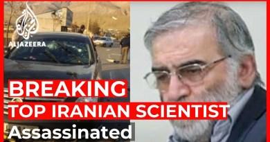Top Iranian nuclear scientist assassinated near Tehran